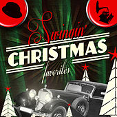 Swingin' Christmas Favorites by Various Artists