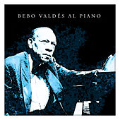 Bebo Valdés al Piano by Bebo Valdes