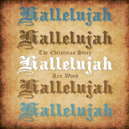 Play & Download Hallelujah by Ken Wood | Napster