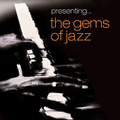 Presenting… The Gems of Jazz - Vol. 3 by Various Artists
