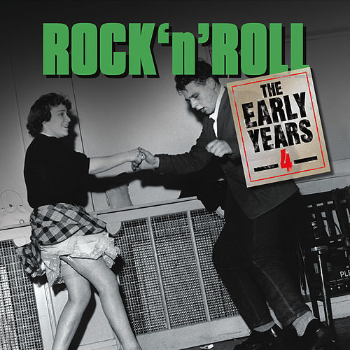 Play & Download Rock 'N' Roll Early Years - Vol. 4 by Various Artists | Napster