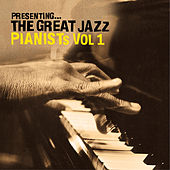 Play & Download Presenting… The Great Jazz Pianists - Vol. 1 by Various Artists | Napster
