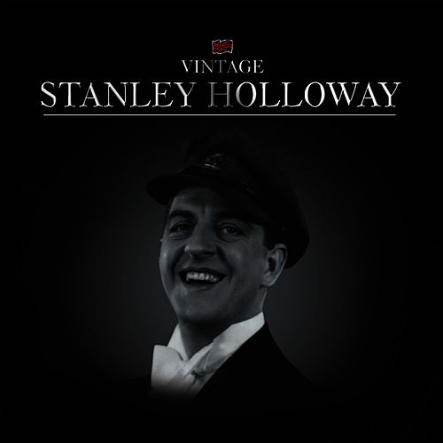 Stanley Holloway by Stanley Holloway
