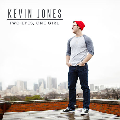Play & Download Two Eyes, One Girl - Single by Kevin Jones | Napster