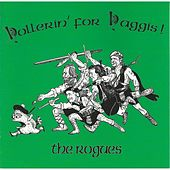 Hollerin' for Haggis! by The Rogues (Celtic)