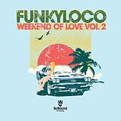 Weekend of Love, Vol. 2 by Various Artists