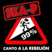Play & Download Canto a la rebelión by Ska-P | Napster