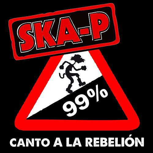 Play & Download Canto a la rebelión by Ska-P | Napster