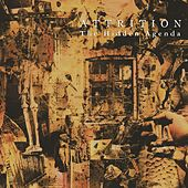 Play & Download The Hidden Agenda (Remastered) by Attrition | Napster