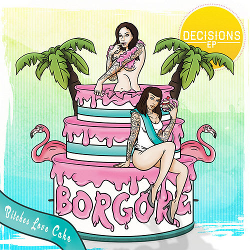 Play & Download Decisions by Borgore | Napster
