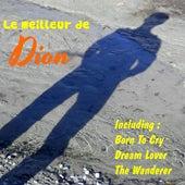 Play & Download Le Meilleur de Dion by Dion | Napster