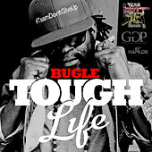 Tough Life - Single by Bugle