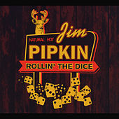 Play & Download Rollin the Dice by Jim Pipkin | Napster