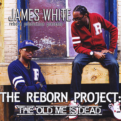 Play & Download The Reborn Project: The Old Me Is Dead by James Chance And The Contortions | Napster