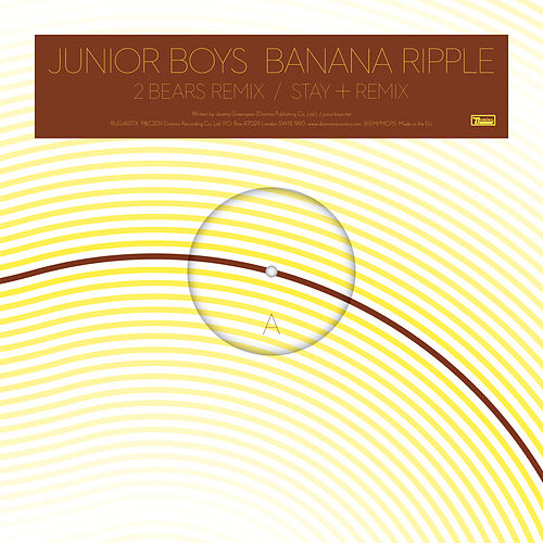 Play & Download Banana Ripple (Remixes) by Junior Boys | Napster