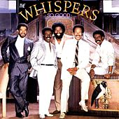 Play & Download So Good by The Whispers | Napster