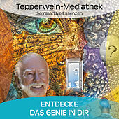 Play & Download Entdecke das Genie in dir by Kurt Tepperwein | Napster