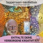 Entfalte deine verborgene Kreativität by Kurt Tepperwein