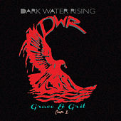 Play & Download Grace & Grit; Chapter 1 by Dark Water Rising | Napster