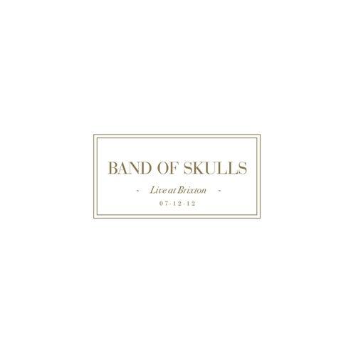 Live at Brixton by Band of Skulls