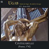 Play & Download Rameau: Cintegabelle, UGAB, Vol. 1 (L'univers de l'orgue - The World of Organ) by Yves Rechsteiner | Napster