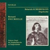Scheidemann: Orgelwerke by Bernard Foccroulle