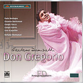 Play & Download Donizetti: Don Gregorio by Giorgio Valerio | Napster