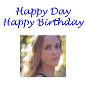 Play & Download Happy Day, Happy Birthday by Leah West | Napster