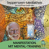 Play & Download Manifestation mit Mental-Training by Kurt Tepperwein | Napster