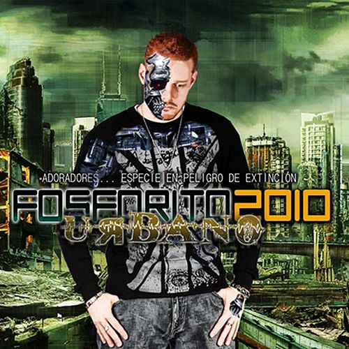 Play & Download Fosforito Urbano by Fosforito | Napster