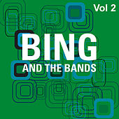 Play & Download Bing and the Bands Vol 2 by Various Artists | Napster