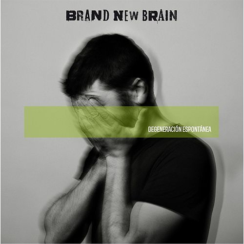 Play & Download Degeneración Espontánea by Brand New Brain | Napster