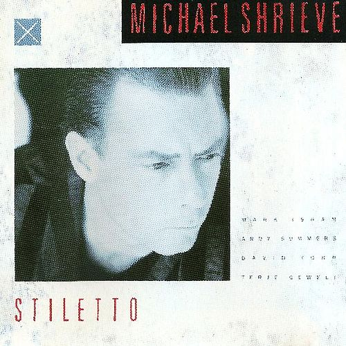 Play & Download Stiletto by Michael Shrieve | Napster
