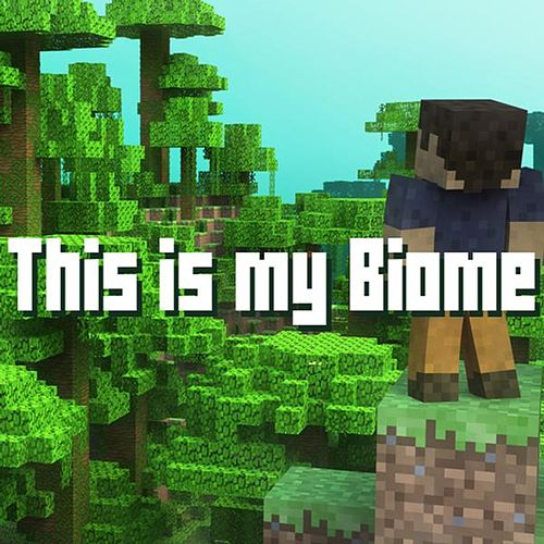 Play & Download Biome - Minecraft Parody by Brad Knauber | Napster