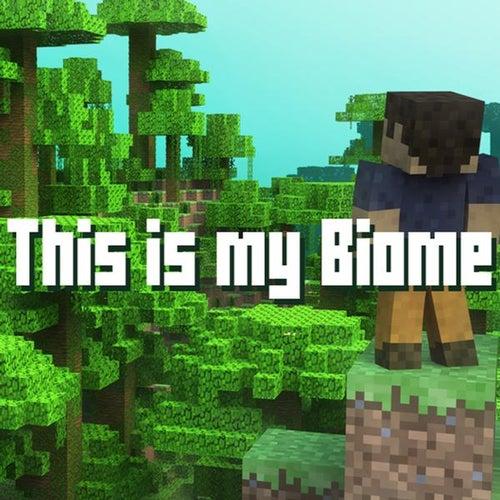 Biome - Minecraft Parody by Brad Knauber