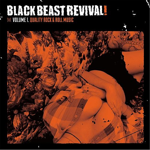 Play & Download Volume 1 by Black Beast Revival | Napster