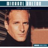 Michael Bolton Sings Covers von Michael Bolton