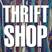 Play & Download Thrift Shop by I'm Gonna Pop Some Tags | Napster
