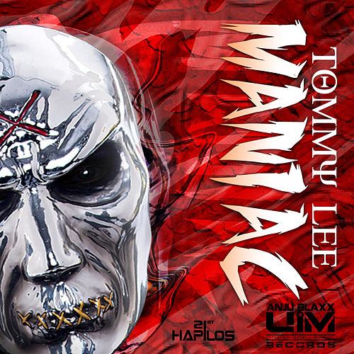 Play & Download Maniac - Single by Tommy Lee | Napster
