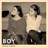 Mutual Friends by BOY