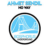 No Way - Vocal Mix by Ahmet Sendil