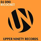Play & Download Ricochet by DJ D90 | Napster