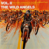 The Wild Angels, Vol. II by Various Artists