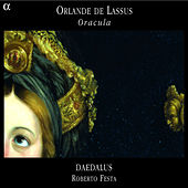 Play & Download Lassus: Oracula by Daedalus | Napster