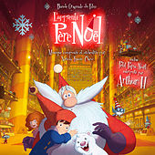 Play & Download L'Apprenti Père Noël (Bande originale du film) by Various Artists | Napster