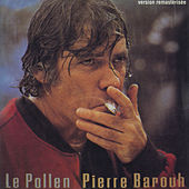Play & Download Le pollen by Pierre Barouh | Napster