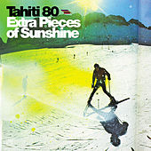 Play & Download Extra pieces of sunshine by Tahiti 80 | Napster