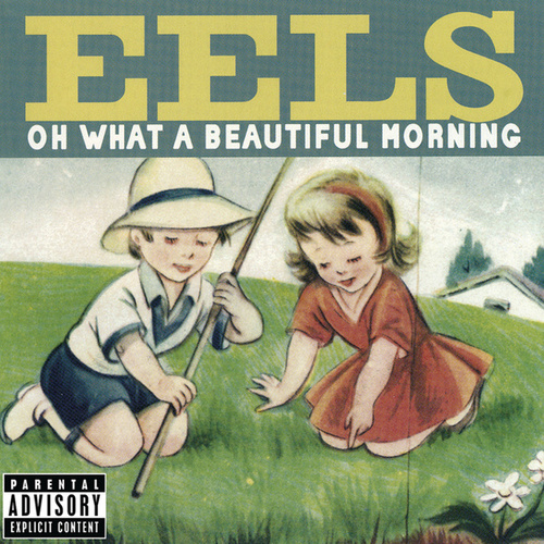 Play & Download Oh What A Beautiful Morning by Eels | Napster