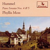 Play & Download Hummel Piano Sonatas Nos. 4 & 5 by Johann Nepomuk Hummel | Napster