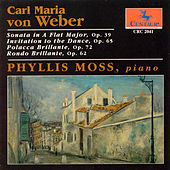 Play & Download Weber: Piano Sonatas; Op. 39, 65, 72, 62 by Carl Maria von Weber | Napster